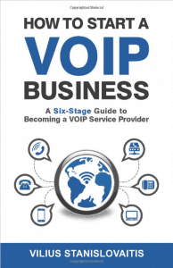 How to Start a VoIP Business by Vilius Stanislovaitis