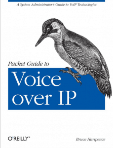 Packet Guide to Voice over IP by Bruce Hartpence